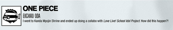 """""""One Piece"""" Author Teases """"Love Live!"""" Collaboration"""